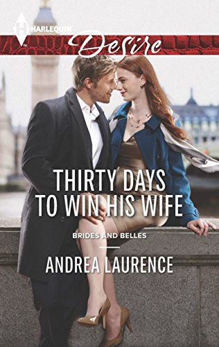9780373733699: Thirty Days to Win His Wife (Brides and Belles)