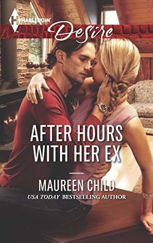 After Hours with Her Ex (Harlequin Desire): Maureen Child