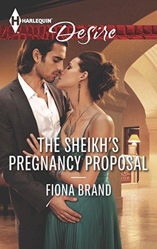 The Sheikh's Pregnancy Proposal (Harlequin Desire): Fiona Brand