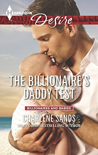 9780373733965: The Billionaire's Daddy Test (Billionaires and Babies)