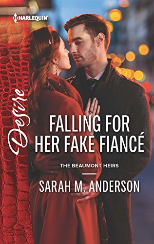 9780373734184: Falling for Her Fake Fiancé (The Beaumont Heirs)