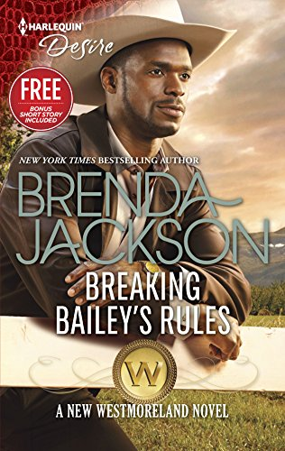 9780373734207: Breaking Bailey's Rules (The Westmorelands)