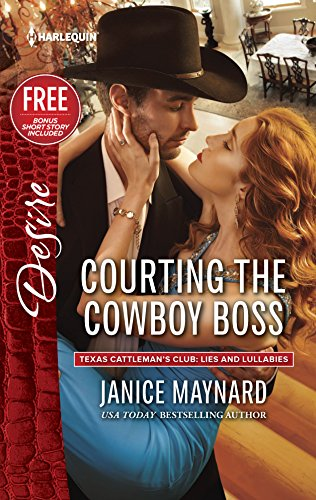 9780373734221: Courting the Cowboy Boss: Reclaimed by the Rancher (Texas Cattleman's Club: Lies and Lullabi)