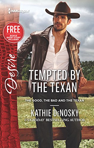 9780373734429: Tempted by the Texan (The Good, the Bad and the Texan)