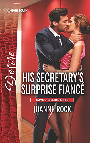 9780373734498: His Secretary's Surprise Fiancé (Bayou Billionaires)