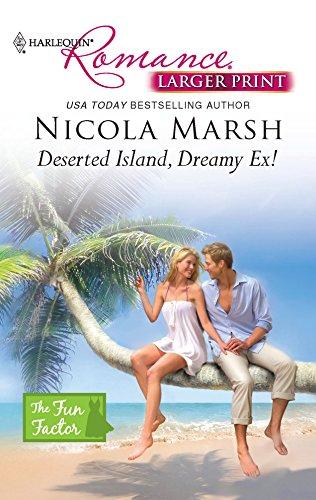 9780373740536: Deserted Island, Dreamy Ex!