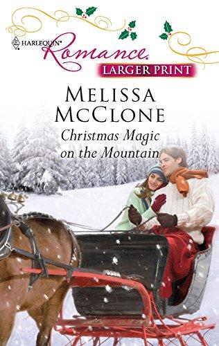 Christmas Magic on the Mountain: Melissa McClone