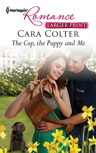 9780373741588: The Cop, the Puppy and Me