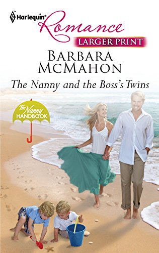 9780373741649: The Nanny and the Boss's Twins