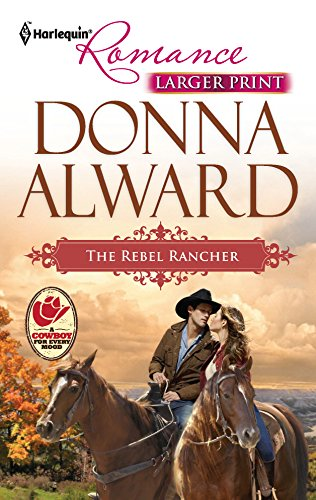 9780373741823: The Rebel Rancher