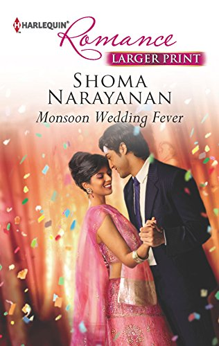 9780373742134: Monsoon Wedding Fever