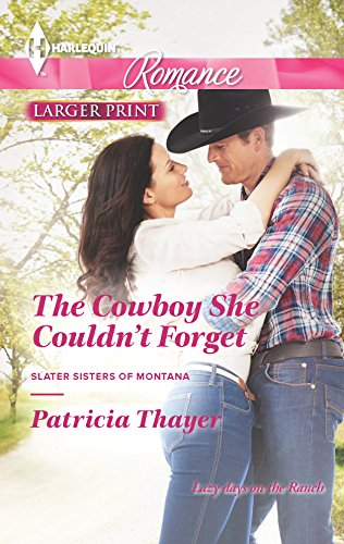 The Cowboy She Couldn't Forget: Patricia Thayer