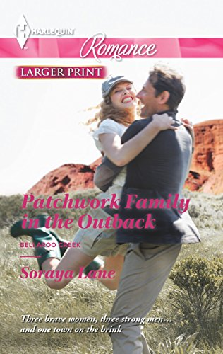 9780373742585: Patchwork Family in the Outback (Harlequin Romance\Bellaroo Creek!)