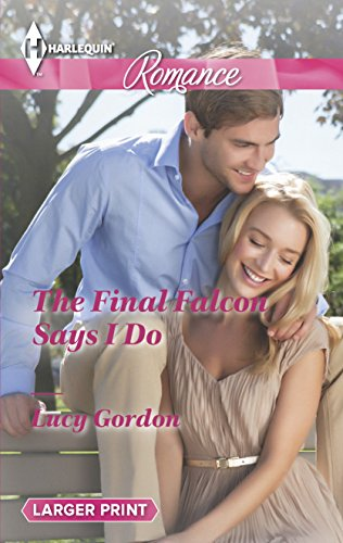 The Final Falcon Says I Do (Harlequin: Gordon, Lucy