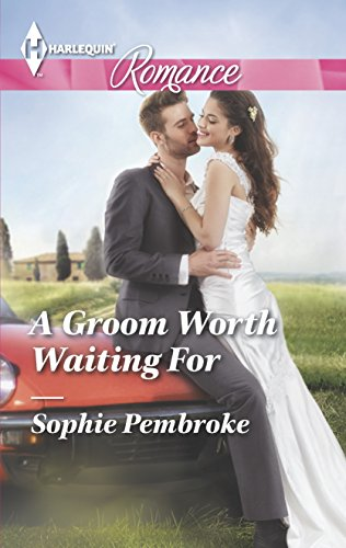 9780373743025: A Groom Worth Waiting for (Harlequin Romance)