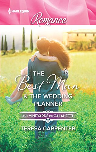 9780373743643: The Best Man & The Wedding Planner (The Vineyards of Calanetti)