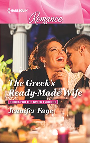 9780373743766: The Greek's Ready-Made Wife (Brides for the Greek Tycoons)