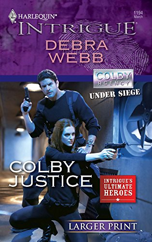 9780373745159: Colby Justice