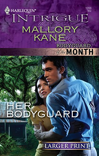 9780373745241: Her Bodyguard (Harlequin Intrigue (Larger Print))