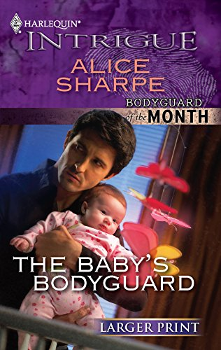 The Baby's Bodyguard: Sharpe, Alice
