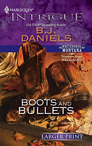 9780373745555: Boots and Bullets