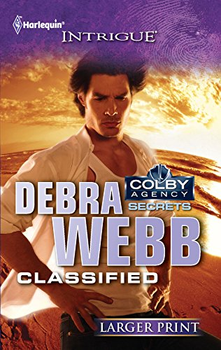 9780373746286: Classified (Colby Agency Secrets)