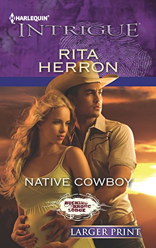 Native Cowboy Large Print: Rita Herron