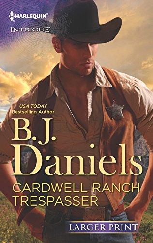 Cardwell Ranch Trespasser: B.J. Daniels