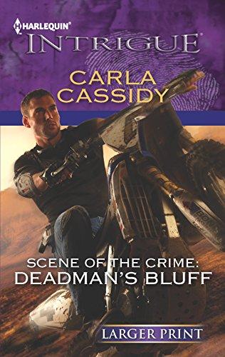 Scene of the Crime: Deadman's Bluff: Cassidy, Carla