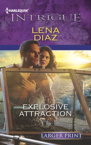 9780373747436: Explosive Attraction (Harlequin Intrigue (Larger Print))