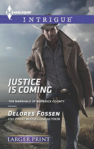 9780373747825: Justice is Coming (The Marshals of Maverick County)