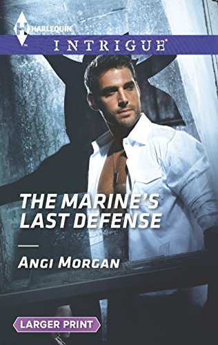 9780373747924: The Marine's Last Defense (Harlequin LP Intrigue)