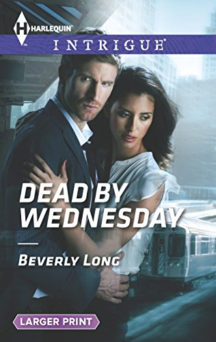 9780373747931: Dead by Wednesday (Harlequin LP Intrigue)