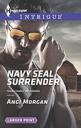 9780373748167: Navy SEAL Surrender (Harlequin LP Intrigue\Texas Family Recko)