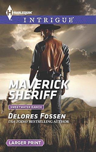 9780373748365: Maverick Sheriff (Sweetwater Ranch)