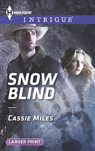 9780373748402: Snow Blind (Harlequin Intrigue (Larger Print))