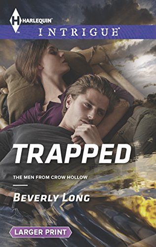 9780373748471: Trapped (Harlequin LP Intrigue\The Men from Crow)