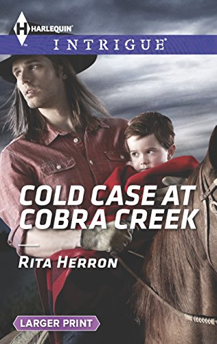 Cold Case at Cobra Creek (Harlequin LP Intrigue)