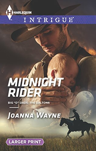 9780373748600: Midnight Rider (Big 'D' Dads: The Daltons)