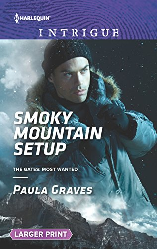 9780373749331: Smoky Mountain Setup (The Gates: Most Wanted)