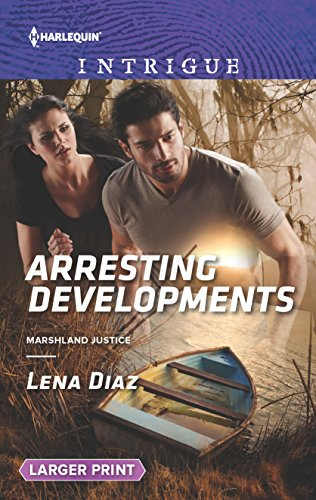9780373749355: Arresting Developments (Marshland Justice)