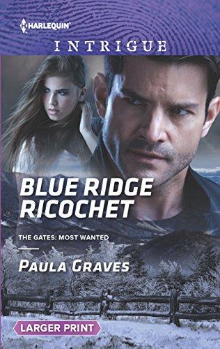 9780373749393: Blue Ridge Ricochet (The Gates: Most Wanted)