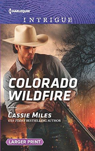 9780373749423: Colorado Wildfire (Harlequin Intrigue)