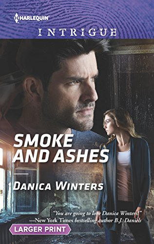 9780373749614: Smoke and Ashes (Harlequin Intrigue)