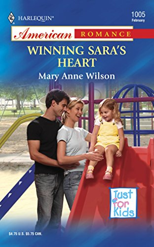 Winning Sara's Heart (0373750099) by Wilson, Mary Anne