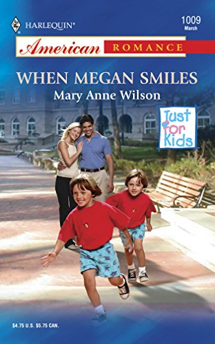 When Megan Smiles (0373750137) by Wilson, Mary Anne