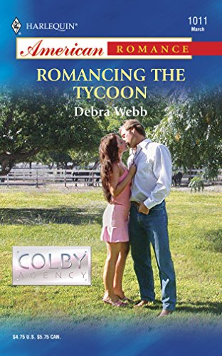 Romancing the Tycoon (The Colby Agency): Debra Webb