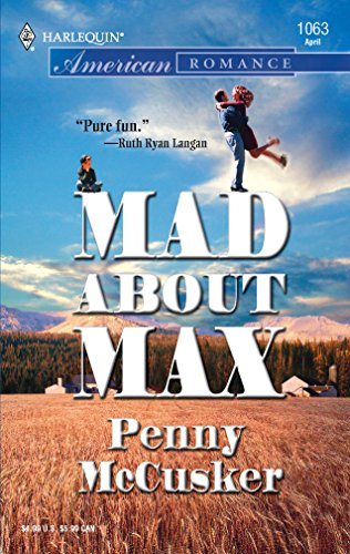 9780373750672: Mad About Max