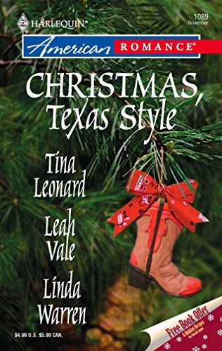 Christmas, Texas Style: Four Texas Babies / A Texan Under the Mistletoe / Merry Texmas (Harlequin American Romance) (9780373750931) by Tina Leonard; Leah Vale; Linda Warren