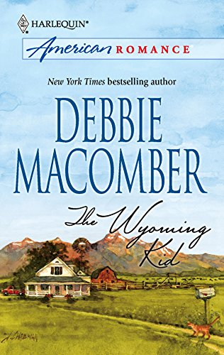 The Wyoming Kid (A Harlequin American Romance)